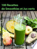 illustration du livre 100 recettes de Smoothies et Jus verts