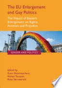 The EU Enlargement and Gay Politics