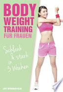 Bodyweight Training f  r Frauen