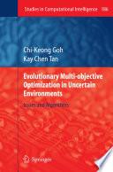 Evolutionary Multi Objective Optimization In Uncertain Environments