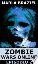 Zombie Wars Online  Episodio 2