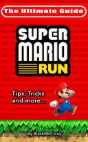 NES Classic  the Ultimate Guide to Super Mario Bros