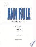 Ann Rule Deconstructed