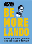Star Wars Be More Lando : wars self-help book is full of brilliant business...