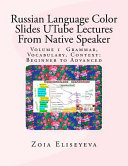 Russian Language Color Slides Utube Lectures from Native Speaker