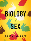 Biology Of Sex : introduction to the biology of sex. mills analyzes...