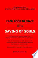 from good to grace and the saving of souls