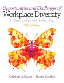 Opportunites And Challenges Of Workplace Diversity