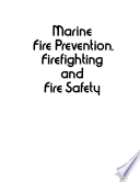 Marine Fire Prevention, Firefighting and Fire Safety