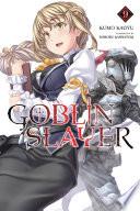 Goblin Slayer Vol 9 Light Novel