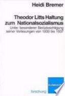 Theodor Litts Haltung zum Nationalsozialismus