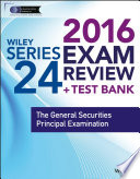 Wiley Series 24 Exam Review 2016   Test Bank