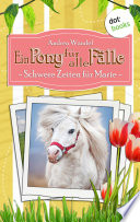 Ein Pony f  r alle F  lle   Achter Roman  Schwere Zeiten f  r Marie