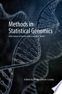 Methods in Statistical Genomics: In the Context of Genome-Wide Association Studies