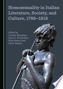 Homosexuality in Italian Literature  Society  and Culture  1789 1919