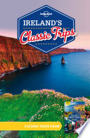 Lonely Planet Ireland s Classic Trips