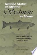 Genetic Status of Atlantic Salmon in Maine