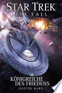 Star Trek   The Fall 5  K  nigreiche des Friedens