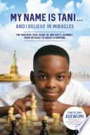 My Name Is Tani       and I Believe in Miracles Book PDF