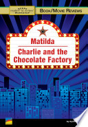 Matilda  Charlie and the Chocolate Factory