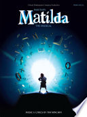 Matilda The Musical by Wise Publications