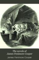 The Novels of James Fenimore Cooper  Satanstoe  The chain bearer