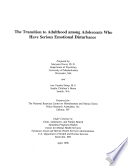 The Transition To Adulthood Among Adolescents Who Have Serious Emotional Disturbance