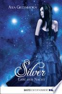 Silver   Erbe der Nacht