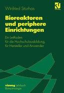 Bioreaktoren und periphere Einrichtungen