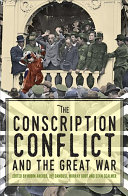 The Conscription Conflict and the Great War