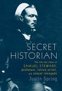 Secret Historian Records Of The Novelist Poet And