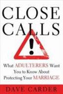 Close Calls