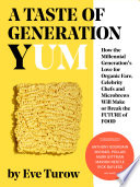 A Taste of Generation Yum