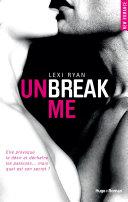 Unbreak Me Tome 1 Fran Ais