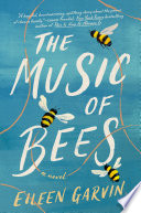 The Music of Bees Book PDF