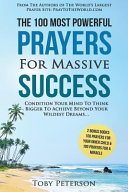 Prayer the 100 Most Powerful Prayers for Massive Success 2 Amazing Bonus Books to Pray for Miracle   Inner Child