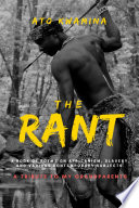 The Rant: A Book of Poems on Africanism, Slavery, and Various Contemporary Subjects.