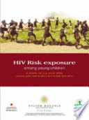 Hiv Risk Exposure Among Young Children