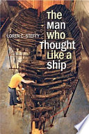 The Man Who Thought like a Ship