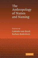 An Anthropology Of Names And Naming : to specialists and lay readers alike....
