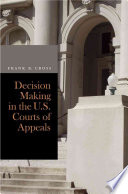 Decision Making In The U S Courts Of Appeals