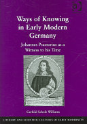 Ways of Knowing in Early Modern Germany