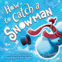 How to Catch a Snowman Book