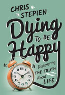 Dying To Be Happy : himself in an oncologist s office. but...