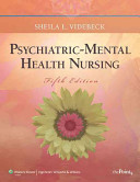 Psychiatric Mental Health Nursing  5th Ed    PrepU   Lippincott s Manual of Psychiatric Nursing Care Plans  9th Ed