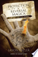 Protection   Reversal Magick