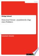 Franz Josef Strauss - populistische Züge eines Politikers