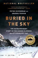 Buried in the Sky  The Extraordinary Story of the Sherpa Climbers on K2 s Deadliest Day
