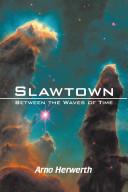 Slawtown