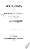 La Vérité Au Sénat Et Au Corps Législatif, Ou Voeux Des Bons Français